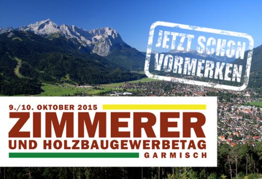 Bayerische Zimmerer- und Holzbaugewerbetag 2015